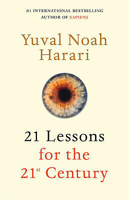 21 Lessons for the 21st Century by Yuval Noah Harari - Hardcover Book [New]