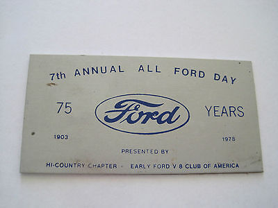 1978 7th Annual All Ford Day Car Dash Plate 75 years 1903-78 Early Ford V8 Club