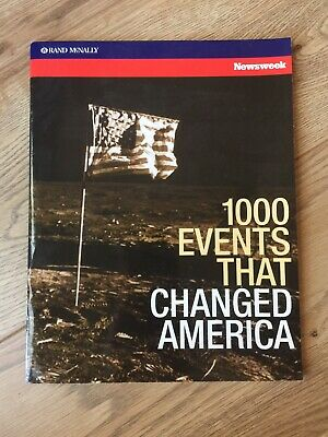 Newsweek Rand McNally 1000 Events World Atlas, 1000 Events That Changed America