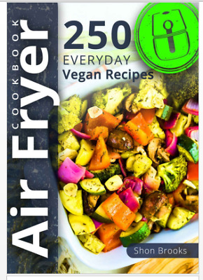 Air Fryer Vegan Recipes 2019 Cookbook 050 The Simple to Cook - Eb00k/PDF - FAST