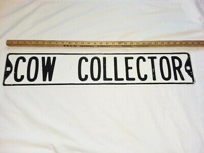 """Cow Collector Black White Porcelain & Metal Street Sign 29"""" in. Long"""