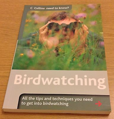 BIRDWATCHING Collins Need To Know Book (Paperback) Rob Hume