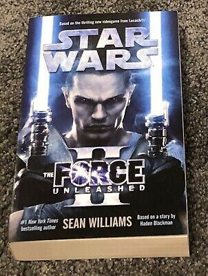 THE FORCE UNLEASHED II Sean Williams Book (STAR WARS) Paperback NEW