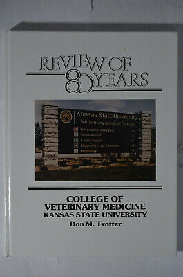 Kansas State College Veterinary Medicine: Review 80 Years, Trotter, 1985,HC,DVD