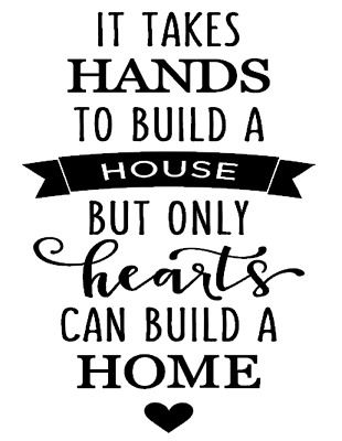 It takes hands to build a house but only hearts Wine Bottle Vinyl Sticker