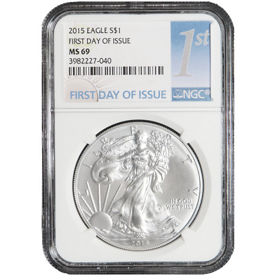 2015 $1 American Silver Eagle NGC MS69 First Day of Issue (1st Label)