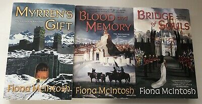 The Quickening by Fiona McIntosh: Myrren's Gift, Blood & Memory, Bridge of Souls