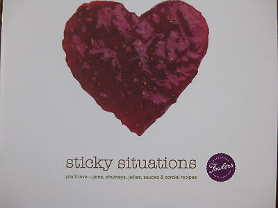 Fowlers Vacola Sticky Situations Book Jams Chutneys Jellies Sauces Cordials NEW
