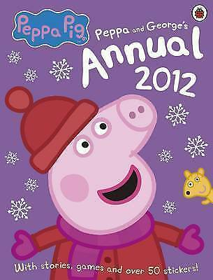 Peppa Pig: The Official Annual 2012 by Penguin Books Ltd (Hardback, 2011)