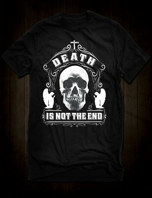 New Black Death Is Not The End T-Shirt Gothic Skull Angels Tee Dylan Nick Cave