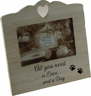 All you need Is Love And A Dog Wooden Photo frame