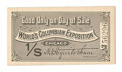 Original 1893 Columbian Exposition Chicago Day of Sale 1/S Ticket