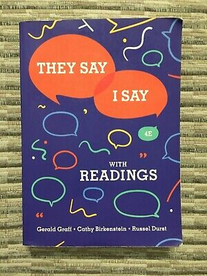 They Say / I Say with Readings 4th Edition