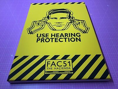 Use Hearing Protection • A2 stretched canvas • factory fac 51 the hacienda