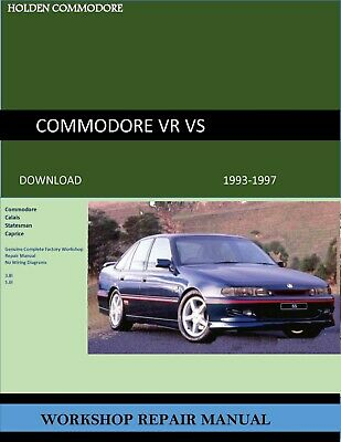Holden Commodore VR-VS Factory Workshop Repair Service Manual THE BEST