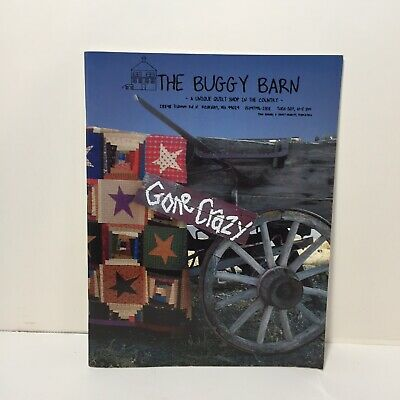 Gone Crazy Quilt Book The Buggy Barn Softcover