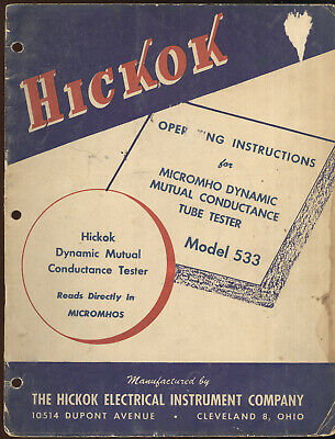1957 Hickok Electrical Instrument Co. Operating Instructions, Tube Tester #533