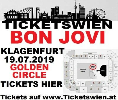 VERBILLIGT! BON JOVI Klagenfurt GOLDEN CIRCLE! FRONT OF STAGE! 19.7. TICKETSWIEN