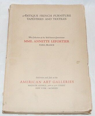 MME. ANNETTE LEFORTIER Collection, AMERICAN ART GALLERIES NY 1924 Catalog PRICED