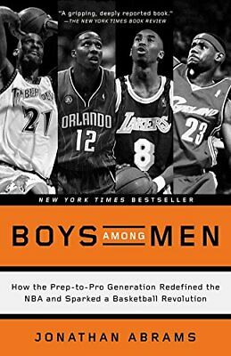 Boys Among Men: How the Prep-to-Pro Generation , Abrams Paperback..