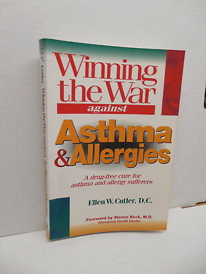 Winning The War Against Asthma & Allergies Guide Book Drug-Free Cures Cutler