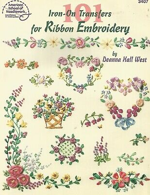 101 Iron On Transfers for Ribbon Embroidery How to Stitch Flowers C76