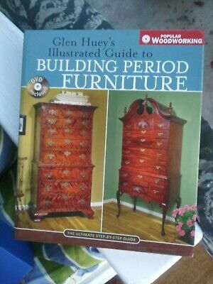 Glen Huey's Illustrated Guide To Building Period Furniture H/C Dvd Euc Freeship