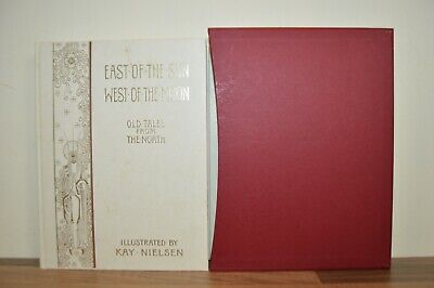 East of the Sun and West of the Moon - Kay Nielson - Folio Society 2000 (CB)