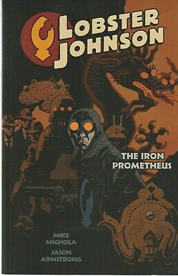 Lobster Johnson, The Iron Prometheus - 2008 Dark Horse 1st Edition Graphic Novel
