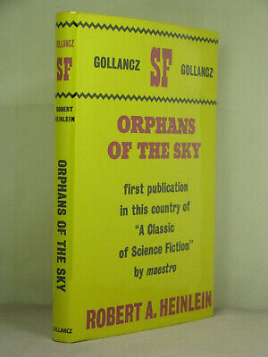 Orphans of the Sky by Robert A Heinlein,classic SF HB, 4th Gollancz printing