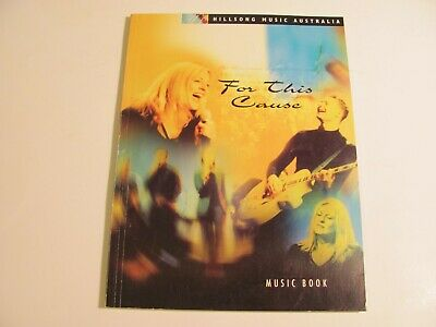 FOR THIS CAUSE Music Book - Hillsong Music Australia - Piano