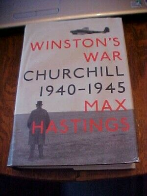 2009 Book, Winston's War Churchill 1940-1945 By Max Hastings, Wwii, Ww2