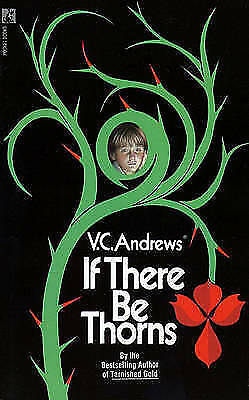 If There Be Thorns by V C Andrews (Paperback, 1981)