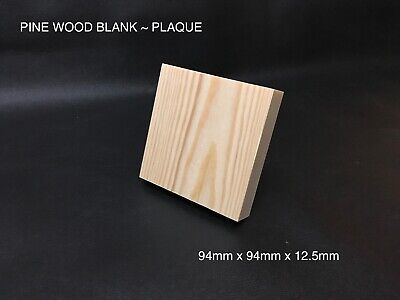 QUALITY PINE HANDCRAFTED BLANKS ~ PLAQUES ~ BLOCKS ~ 94mm x 94mm x 20mm