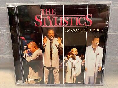 In Concert 2005 ~ The Stylistics CD