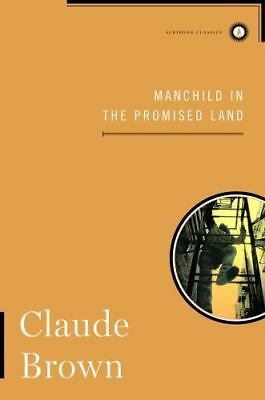 Manchild in the Promised Land (Scribner Classics) by Brown, Claude