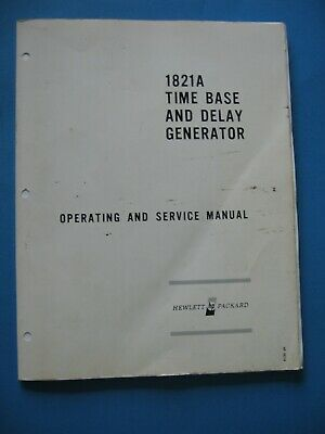 Manual Hewlett Packard HP 1821A Time Base and Delay Generat, Operation & Service