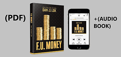 F.U Money by The Millionaire Dan Lok (PDF)+(AUDIOBOOK)