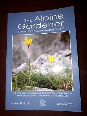 The Alpine Gardener Journal Of The Alpine Garden Society Volume 82 No.4 Dec 2014