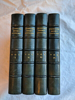 Short Studies on Great Subjects, James Anthony Froude, Four volumes, full set