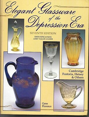 Elegant Glassware of the Depression Era 7th Edition Hardback