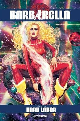 Barbarella Vol. 2: Hard Labor (Paperback 2019)
