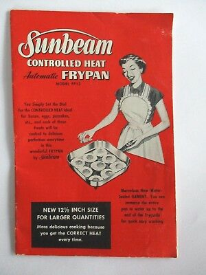 1953 Vintage Sunbeam Controlled Heat Automatic Frypan Manual..Very Good...1 or 2