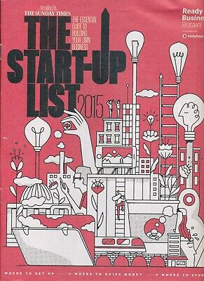 The Times Start Up - List 2015 The Essential Guide to Building your Own Business