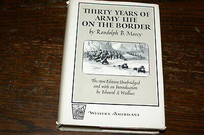 Thirty Years Of Army Life On The Border By Randolph B Marcy