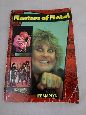 Masters Of Metal by Lee Martyn (Zomba Books) 1984 1st Edition Ozzy Motley Crue