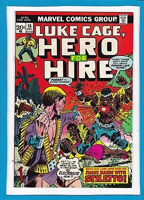 """Luke Cage, Hero For Hire #16_December 1973_Nm Minus_""""shake Hands With Stiletto""""!"""