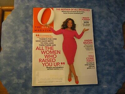 O THE OPRAH MAGAZINE May 2019 MOTHER OF ALL BRUNCHES Angry Much? MOTHER STORIES