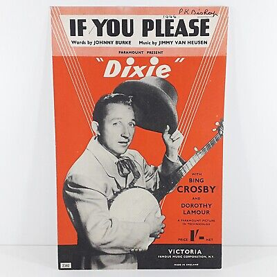 If You Please - Dixie - Bing Crosby & Dorothy Lamour - Vintage Sheet Music 1943