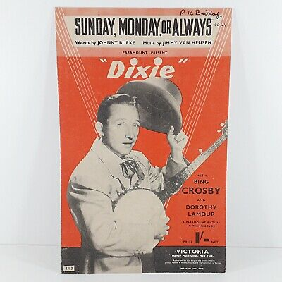 Sunday Monday Or Always - Dixie - Bing Crosby - Vintage Sheet Music 1943